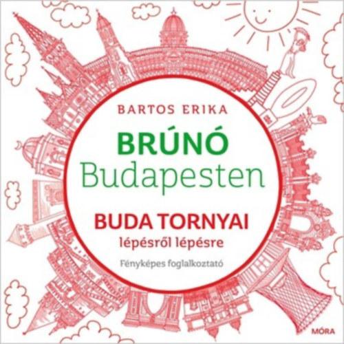 Könyv - Brúnó Budapesten - lépésről lépésre