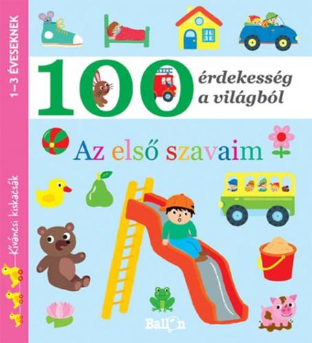 Könyv - 100 érdekesség a világból - Az első szavaim