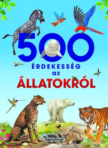 Könyv - 500 érdekesség az állatokról