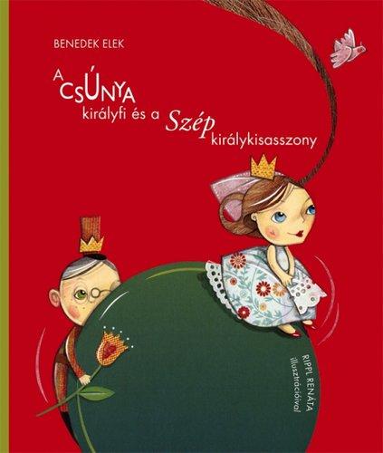 Könyv - A csúnya királyfi és a szép királykisasszony