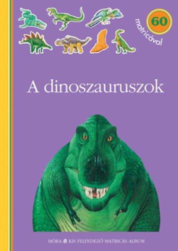 Könyv - A dinoszauruszok
