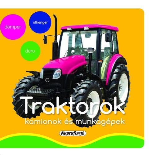 Könyv - A kicsik első szavai - Traktorok