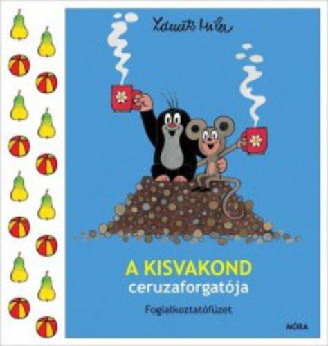 Könyv - A kisvakond ceruzaforgatója