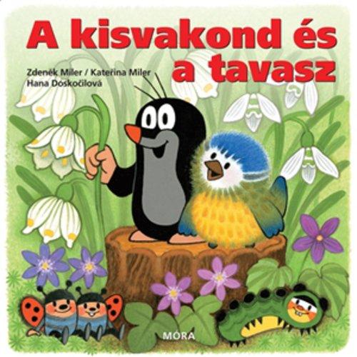 Könyv - A kisvakond és a tavasz