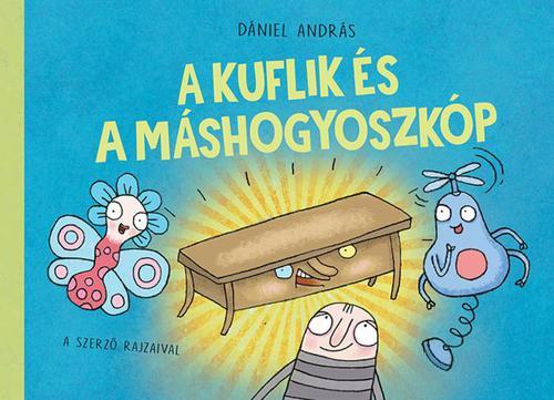 Könyv - A kuflik és a máshogyoszkóp
