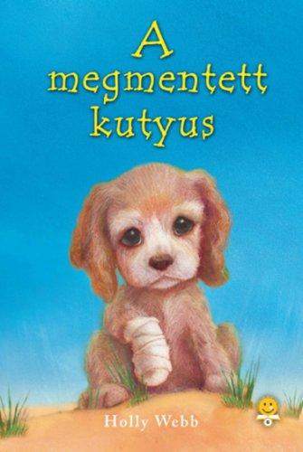 Könyv - A megmentett kutyus