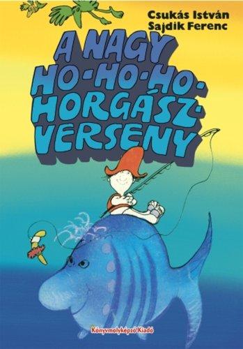 Könyv - A nagy Hohoho horgászverseny