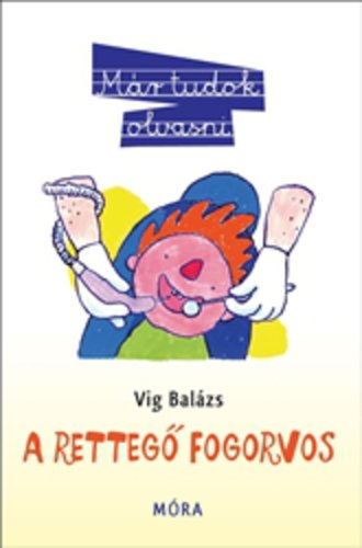 Könyv - A rettegő fogorvos