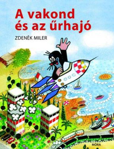 Könyv - A vakond és az űrhajó