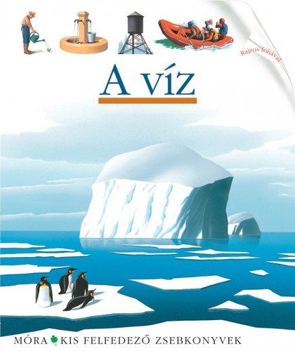 Könyv - Móra Kis felfedező zsebkönyvek #A víz