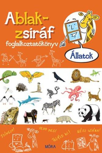 Könyv - Ablak-zsiráf foglalkoztatókönyv - Állatok
