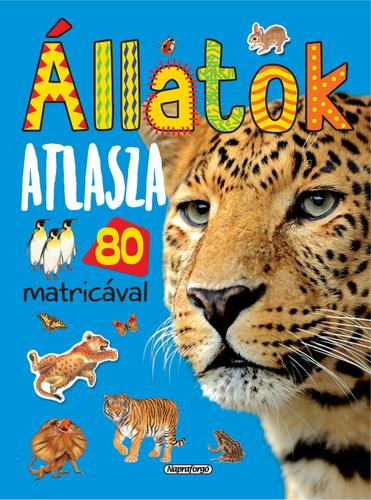 Könyv - Állatok atlasza 80 matricával