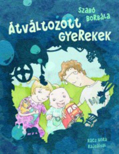 Könyv - Átváltozott gyerekek