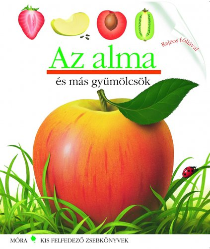 Könyv - Móra Kis felfedező zsebkönyvek #Az alma