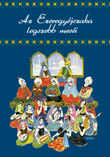 Könyv - Az ezeregyéjszaka legszebb meséi