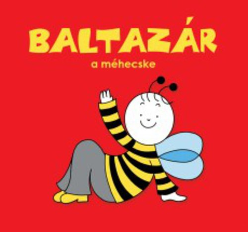 Könyv - Baltazár a méhecske