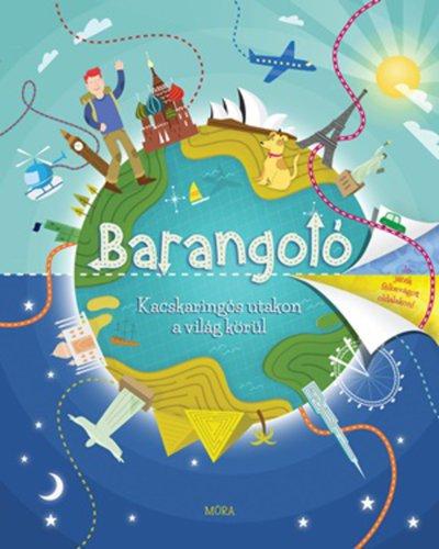 Könyv - Barangoló - Kacskaringós utakon a világ körül