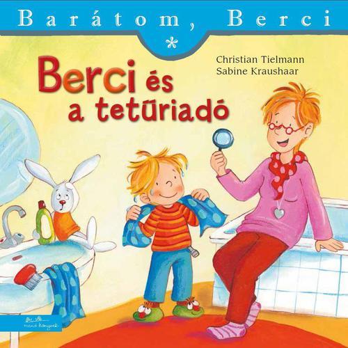 Könyv - Barátom, Berci - Berci és a tetűriadó