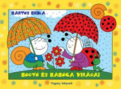 Könyv - Bogyó és Babóca virágai