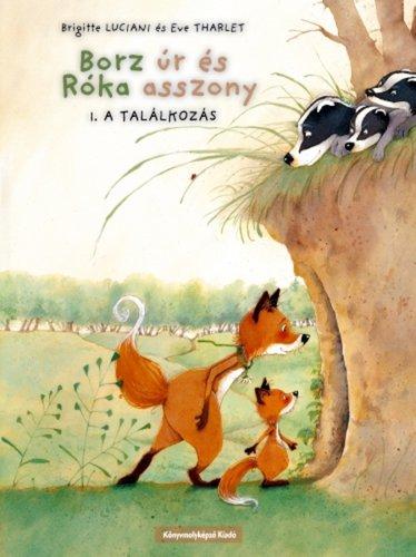 Könyv - Borz úr és róka asszony 1.