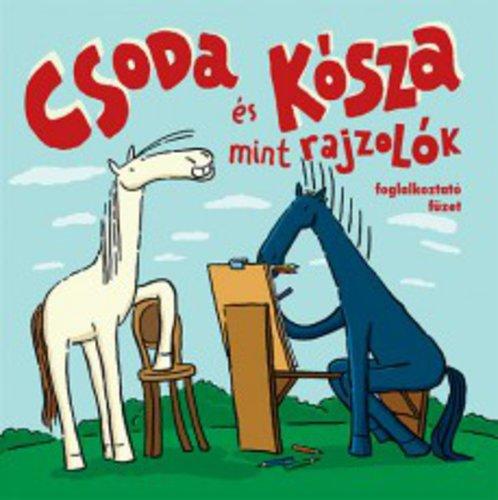 Könyv - Csoda és Kósza mint rajzolók