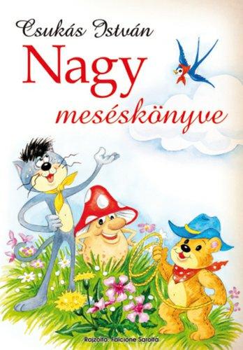 Könyv - Csukás István Nagy Meséskönyve