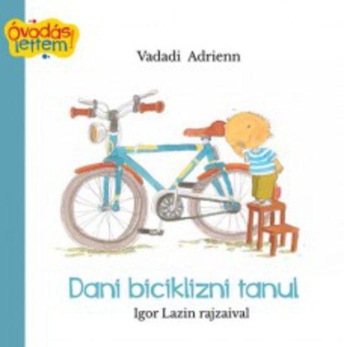 Könyv - Dani biciklizni tanul