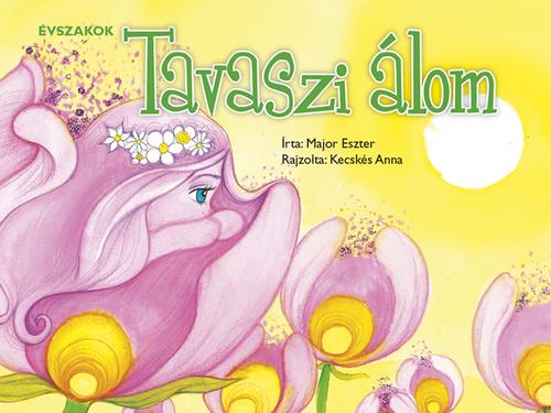 Könyv - Évszakok - Tavaszi álom
