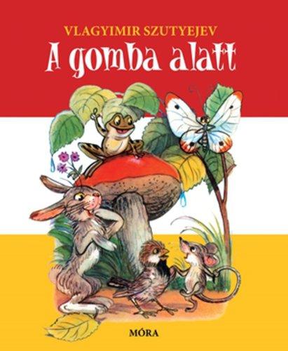 Könyv - Gomba alatt