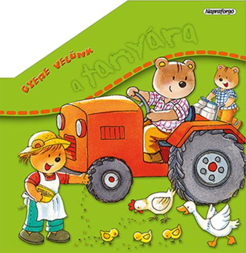 Könyv - Gyere velünk a tanyára