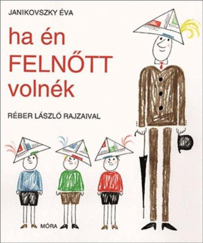 Könyv - Ha én felnőtt volnék