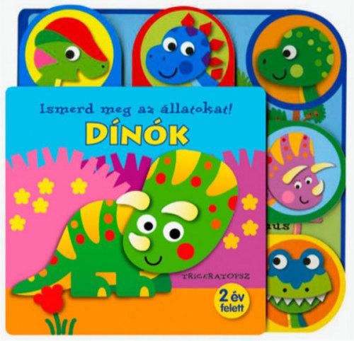 Könyv - Ismerd meg az állatokat!- Dínók