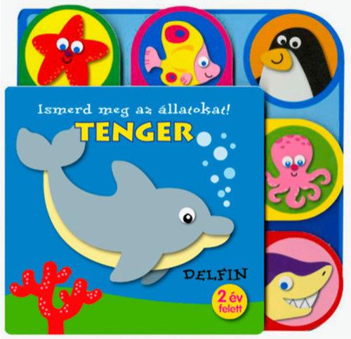 Könyv - Ismerd meg az állatokat!- Tenger