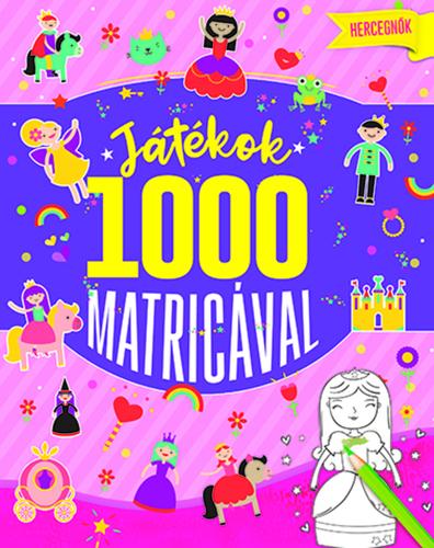 Könyv - Játékok 1000 matricával - Hercegnők