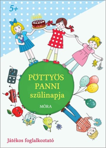 Könyv - Játékos foglalkoztató - Pöttyös Panni szülinapja