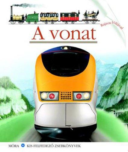 Könyv - Móra Kis felfedező zsebkönyvek #A vonat