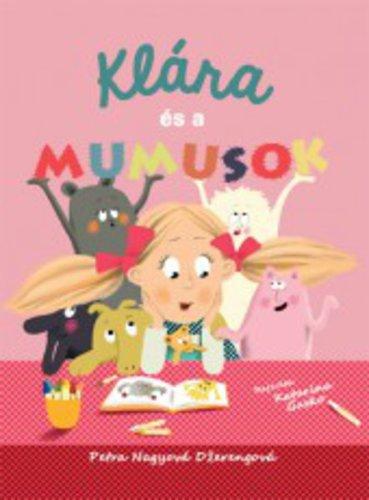 Könyv - Klára és a mumusok