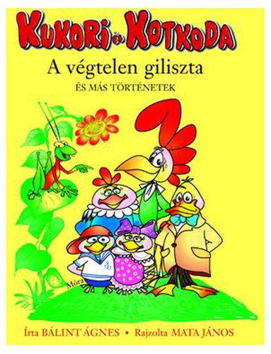 Könyv - Kukori és Kotkoda - A végtelen giliszta