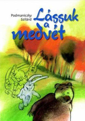 Könyv - Lássuk a medvét!