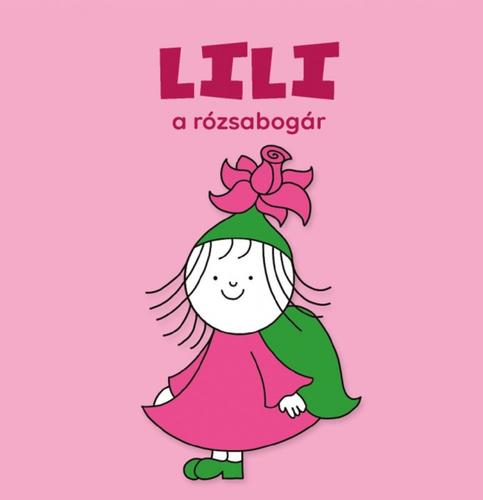Könyv - Lili a rózsabogár