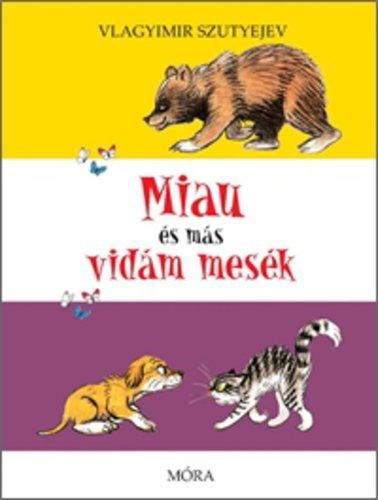 Csak Klubtagoknak! Könyv - Miau és más vidám mesék