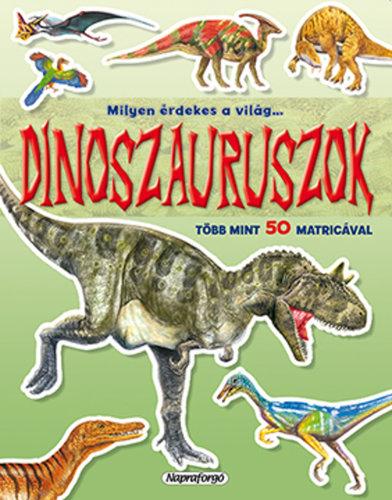 Könyv - Milyen érdekes a világ - Dinoszauruszok