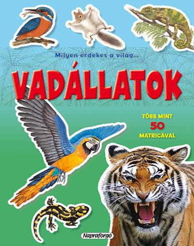Könyv - Milyen érdekes a világ - Vadállatok