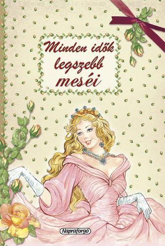 Könyv - Minden idők legszebb meséi