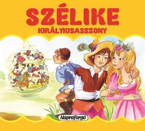 Könyv - Mini pop-up - Szélike királykisasszony