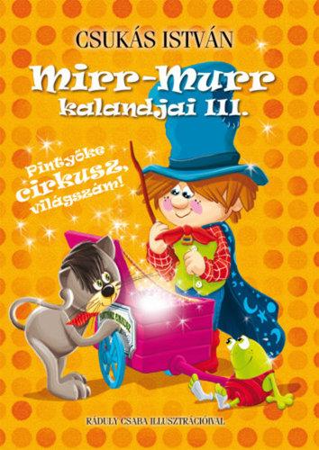 Könyv - Mirr-Murr kalandjai 3 - Pityőke cirkusz