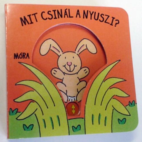 Könyv - Mit csinál a nyuszi?