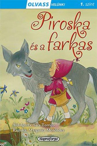 Könyv - Olvass velünk! Piroska és a farkas