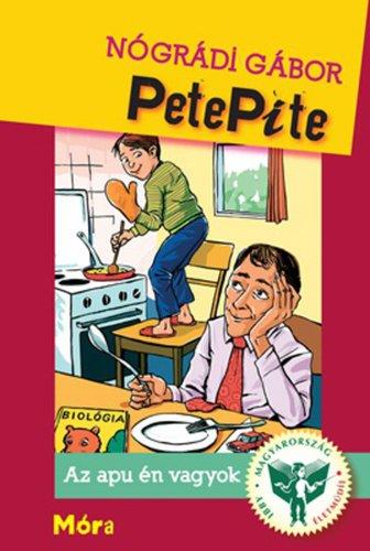 Könyv - Pete Pite 4. Az apu én vagyok