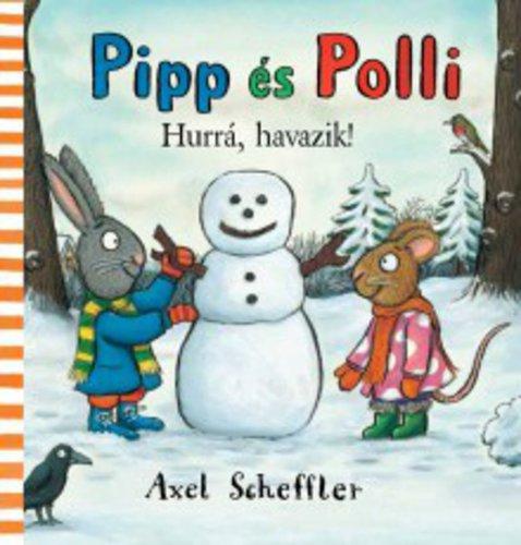 Könyv - Pipp és Polli - Hurrá, havazik